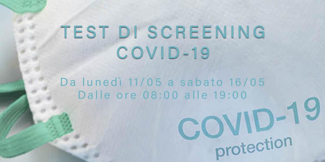 Test di screening Covid-19 | Da lunedì 11/05 a sabato 16/05 | Dalle 8 alle 19